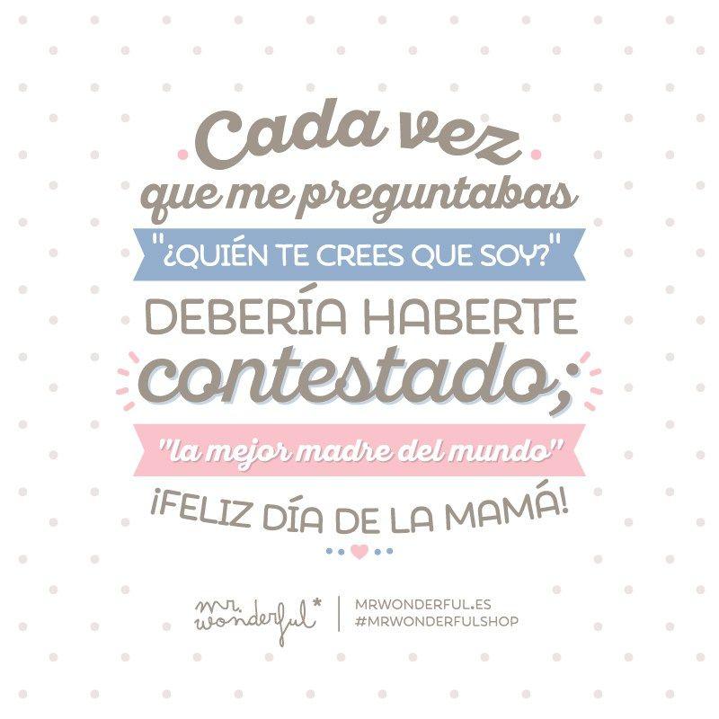 Día De La Madre Mr Wonderful Feliz Día De La Madre Dia