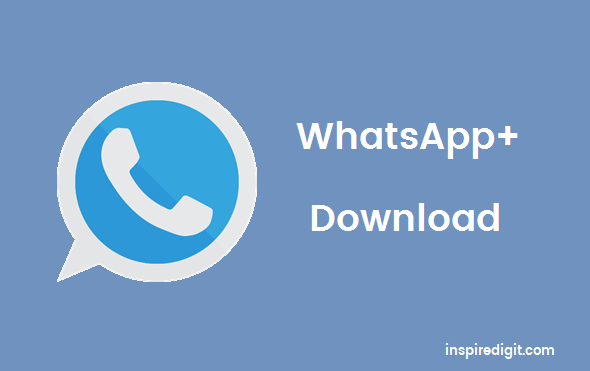 Download WhatsApp Plus Latest version 5.80 Apk for Android