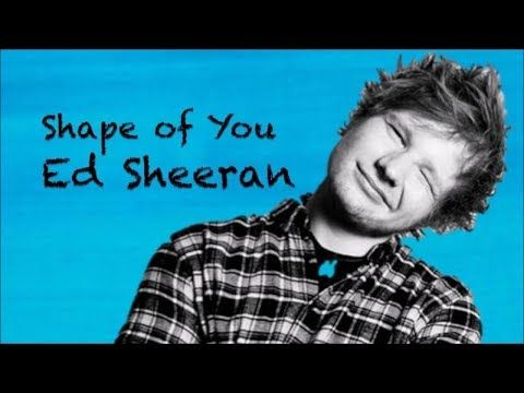Shape Of You Chordssrilanka Shape Of You Lyrics Ed Sheeran Guitar Chords And Lyrics