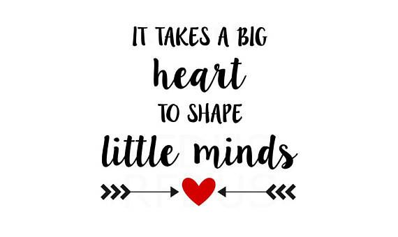 Download it takes a big heart to shape little minds SVG, teacher ...