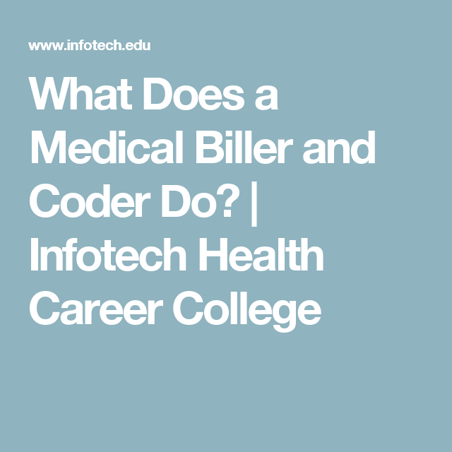 What Does a Medical Biller and Coder Do – Medical Coding Duties