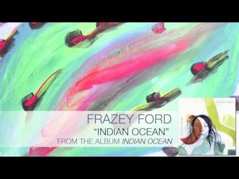 Frazey Ford Indian Ocean Audio Celtic Music Dance Music Indian Ocean