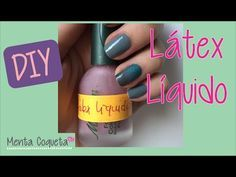 Diy Latex Liquido Casero Para Uñas Youtube Uñas