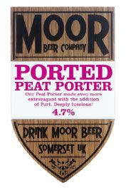 Ported Peat Porter: Colour: Chocolate Brown Smell: Port, Chocolate Taste: Port wine & Rich Chocolate ABV: 4.9%
