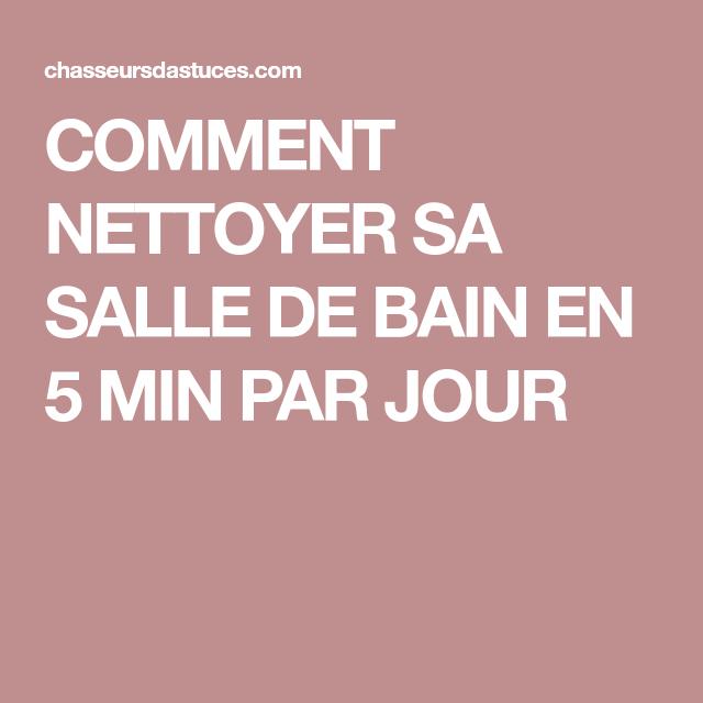 COMMENT NETTOYER SA SALLE DE BAIN EN 5 MIN PAR JOUR