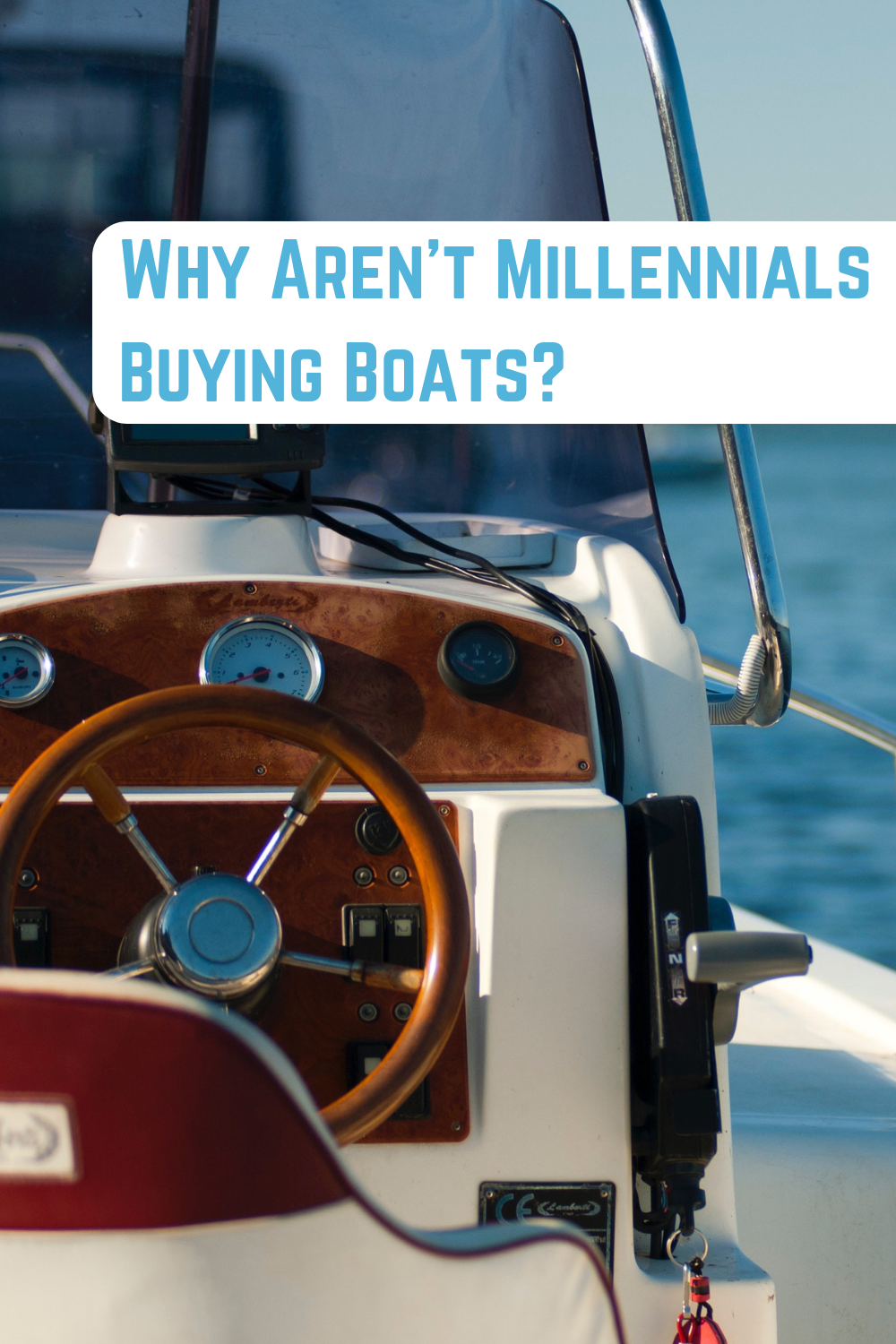 Why Aren T Millennials Buying Boats Explore The Question At The Arizona Boating Watersports Blog Boat Boat Financing Millennials