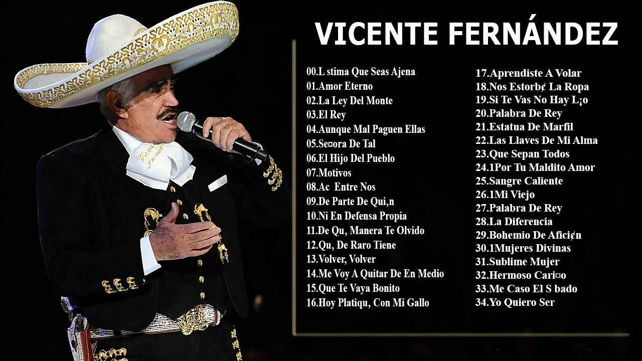 Canciones de vicente fernandez – Mejor música.