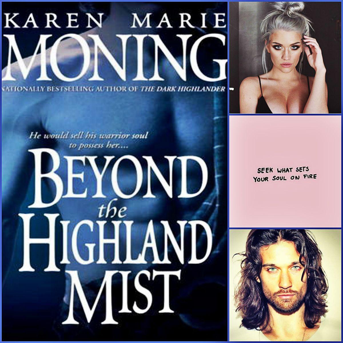 Beyond The Highland Mist By Karen Marie Moning Paranormal Romance Books Romance Books Karen Marie Moning