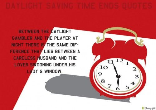 daylight saving time ends quotes daylight savings time quotes