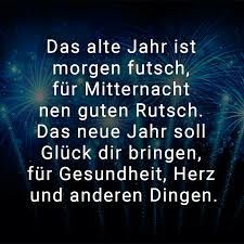 Silvester Neujahr Spruch Spruche Neujahr Silvester Spruch Spruche Quotes About New Year Happy New Year Greetings Quotes