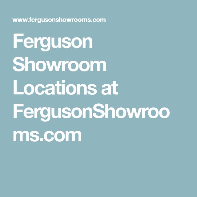 Ferguson Showroom Locations At