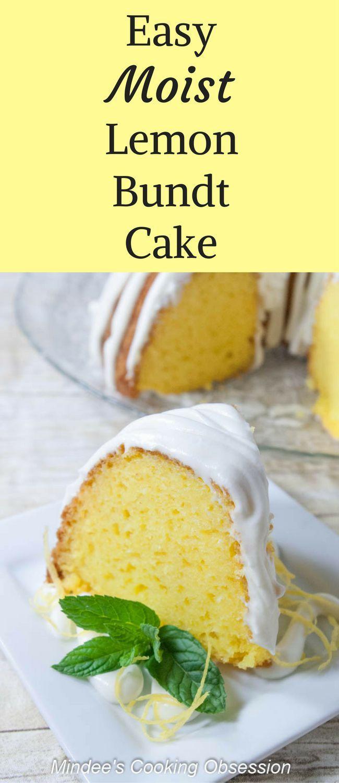 Easy Moist Lemon Bundt Cake Recipe Lemon Bundt Cake Easy Cake Recipes Lemon Recipes
