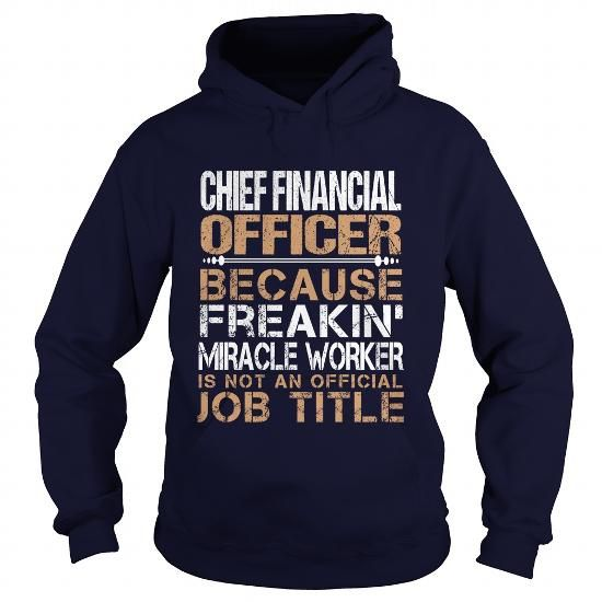 CHIEF FINANCIAL OFFICER T Shirts, Hoodies. Check price ==► https://www.sunfrog.com/LifeStyle/CHIEF-FINANCIAL-OFFICER-Navy-Blue-Hoodie.html?41382