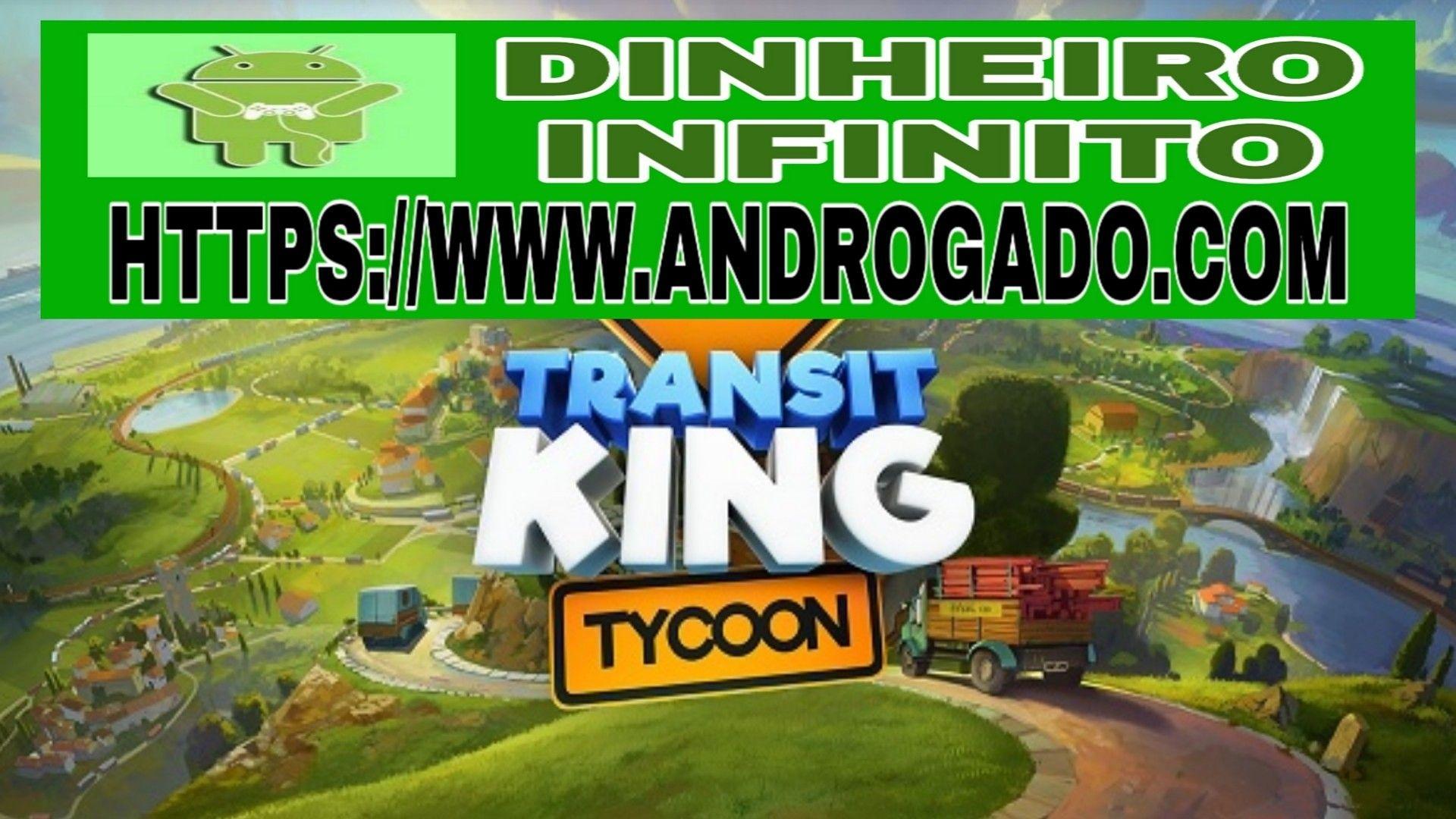 Transit King Tycoon V3 3 Apk Mod Dinheiro Infinito Em 2020