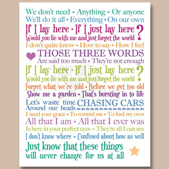 Snow Patrol Chasing Cars Love The Lyrics Of This Song Bcz Ultimately All We Ever Want Is Just Someone To Be There Great Song Lyrics Lyric Prints Music Lyrics