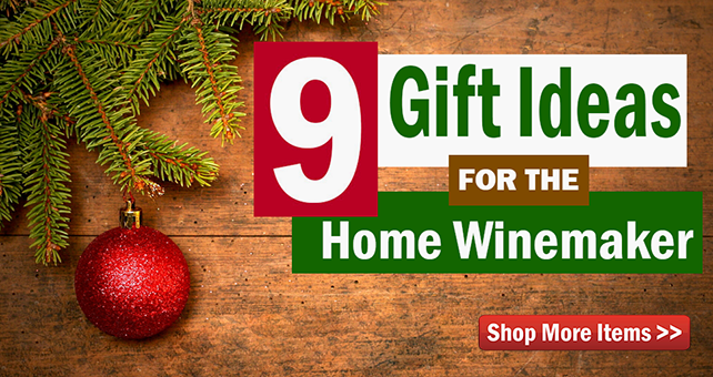 9 Gift Ideas for the Home Winemaker!