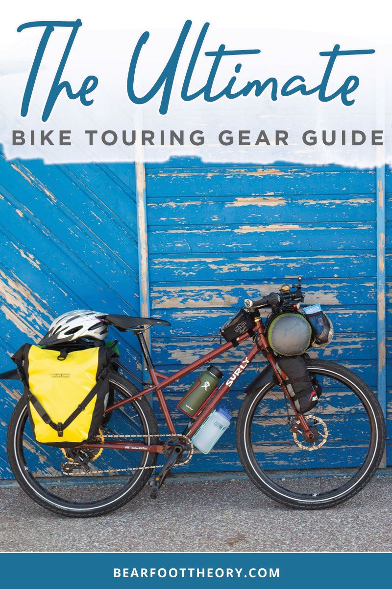 The Ultimate Bike Touring Gear Guide For Women Bearfoot Theory Bike Touring Gear Touring Bike Adventure Bike
