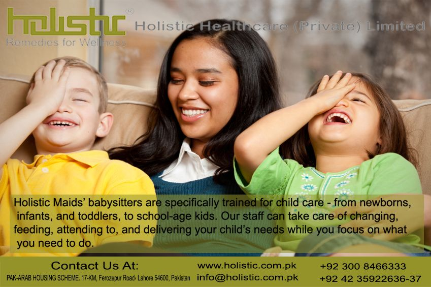 Holistic Healthcare (Private) Limited We are providing to babysitter ...