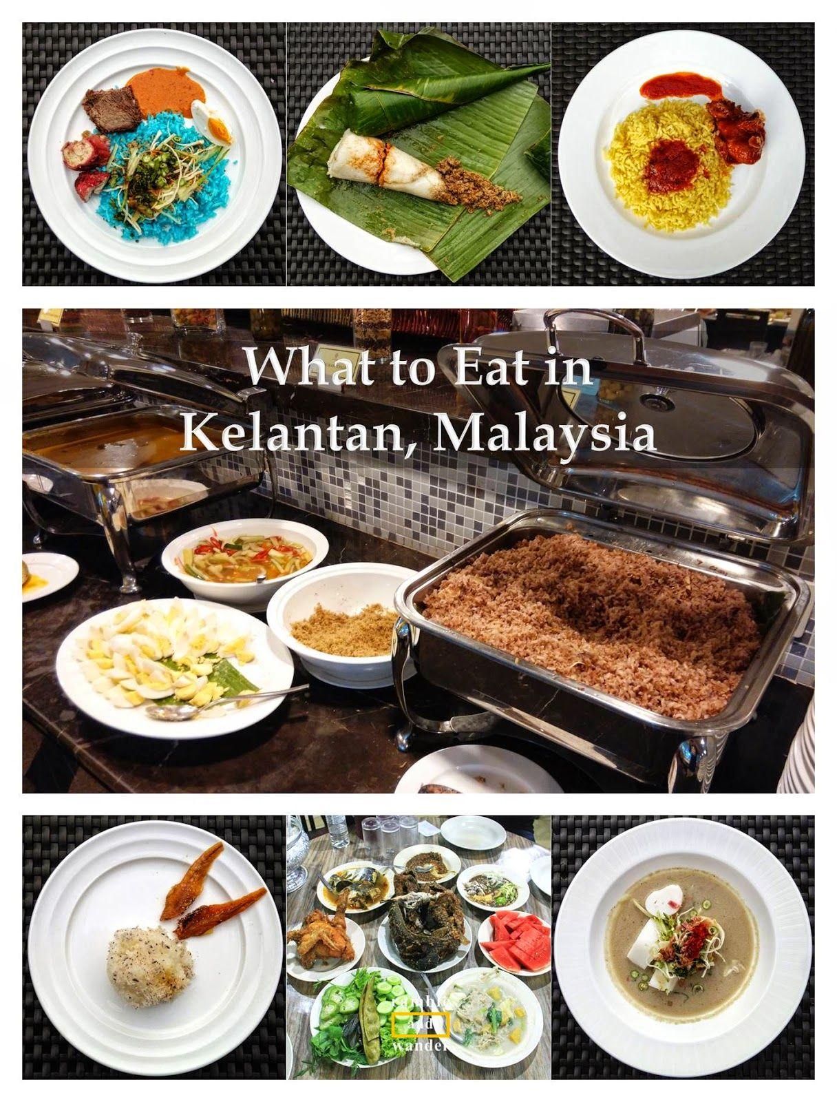 Malaysia Top Things To Do And See In Kota Bharu What To Eat Kota Bharu Travel Food Eat