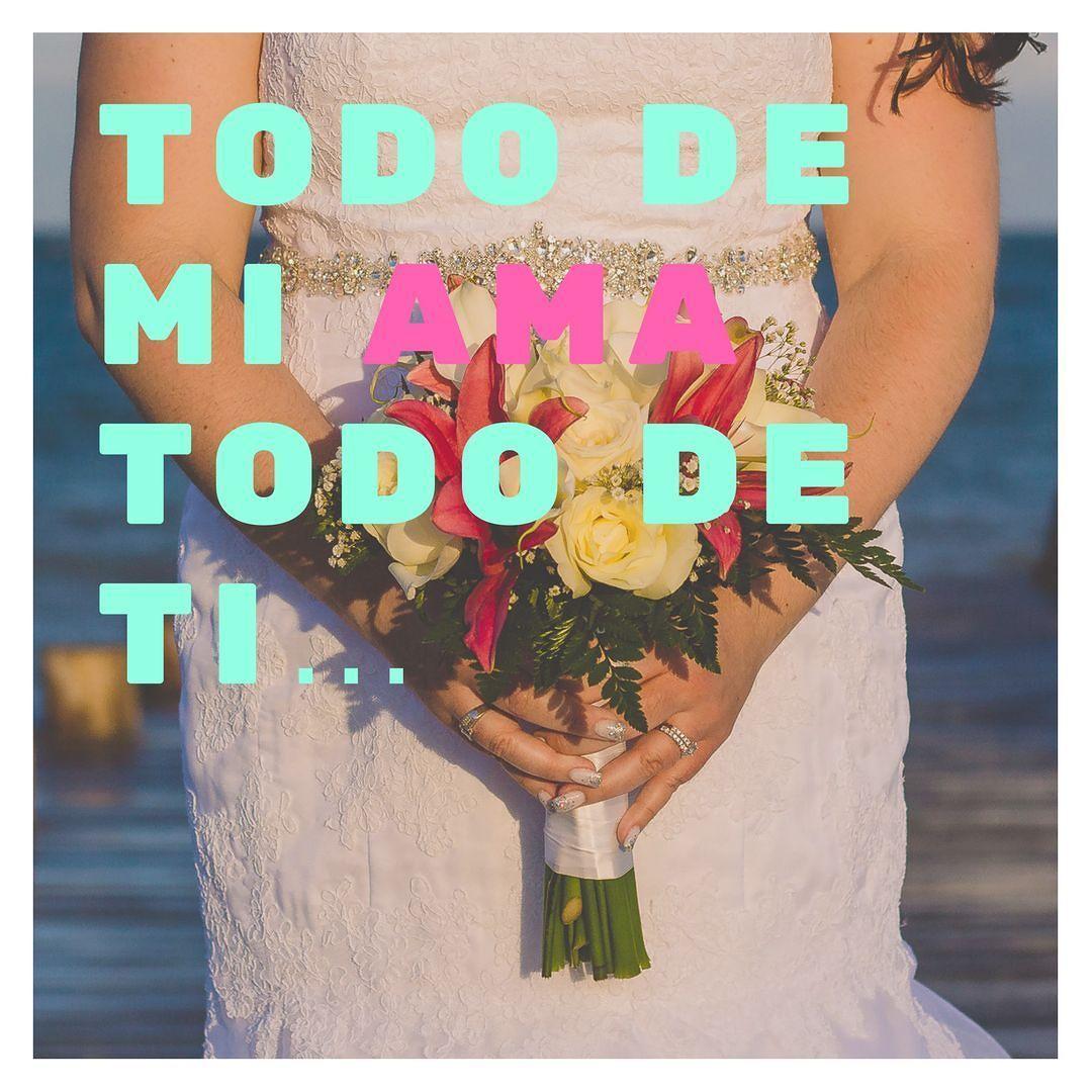 Todo de mi ama todo de ti  www.moniksierra.com