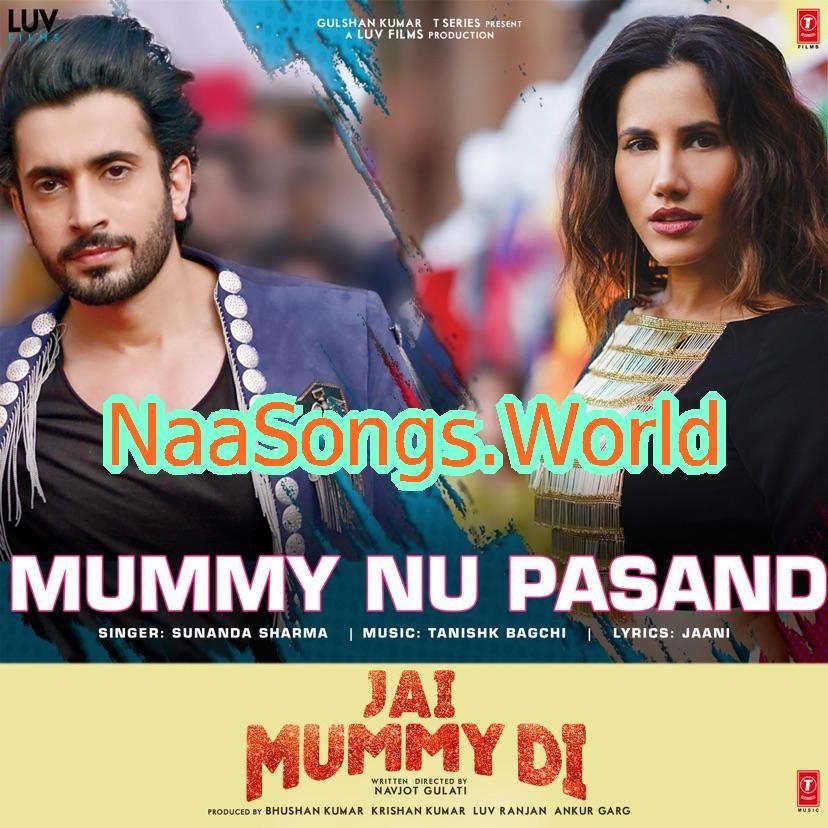 Jai Mummy Di 2020 Mp3 Naa Songs Free Download Https Ift Tt 2tcatt3 Songs Free Download Lyrics