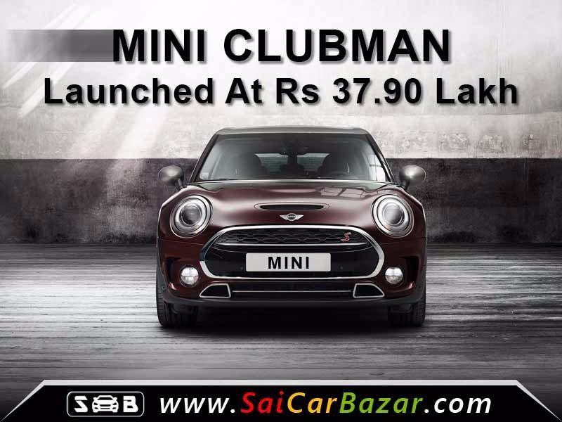 Mini Brings In Clubman At Rs 375 Lakhex Showroom Delhi Stay