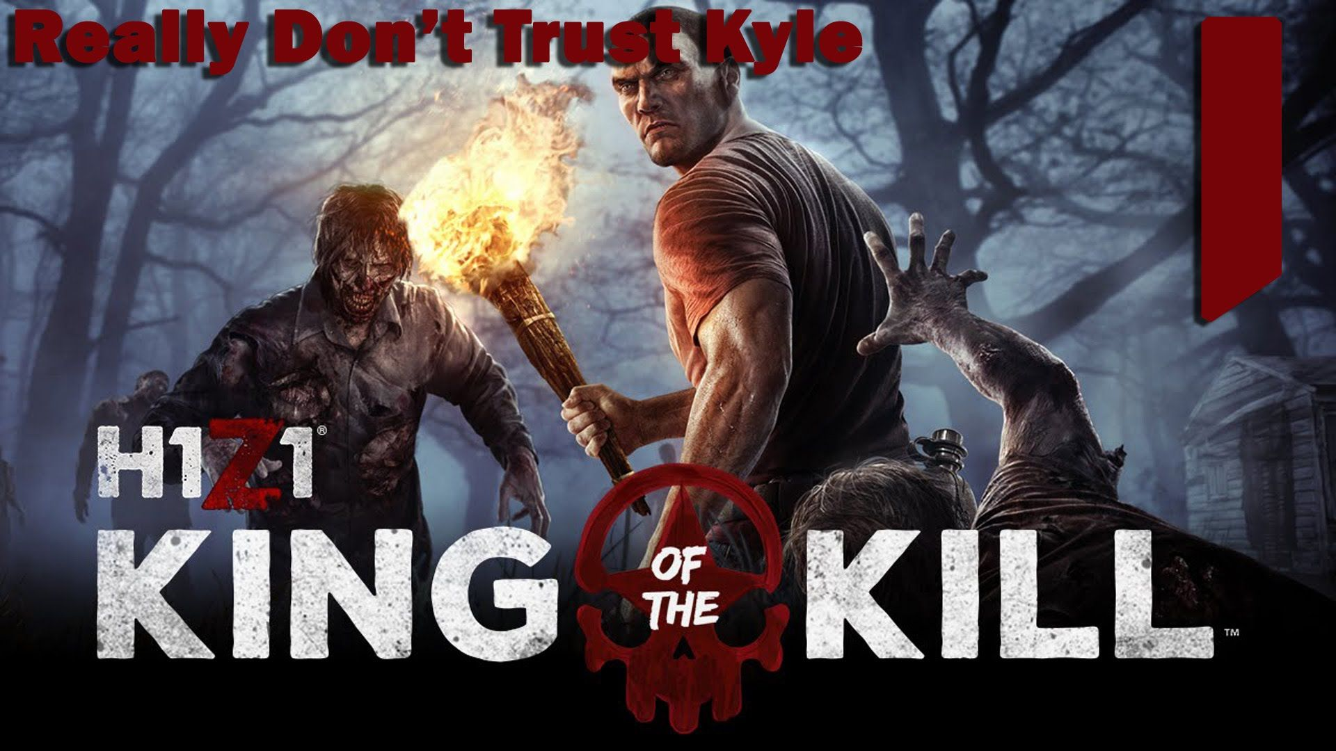 H1z1 King Of The Kill 2 Really Don T Trust Kyle Best Games