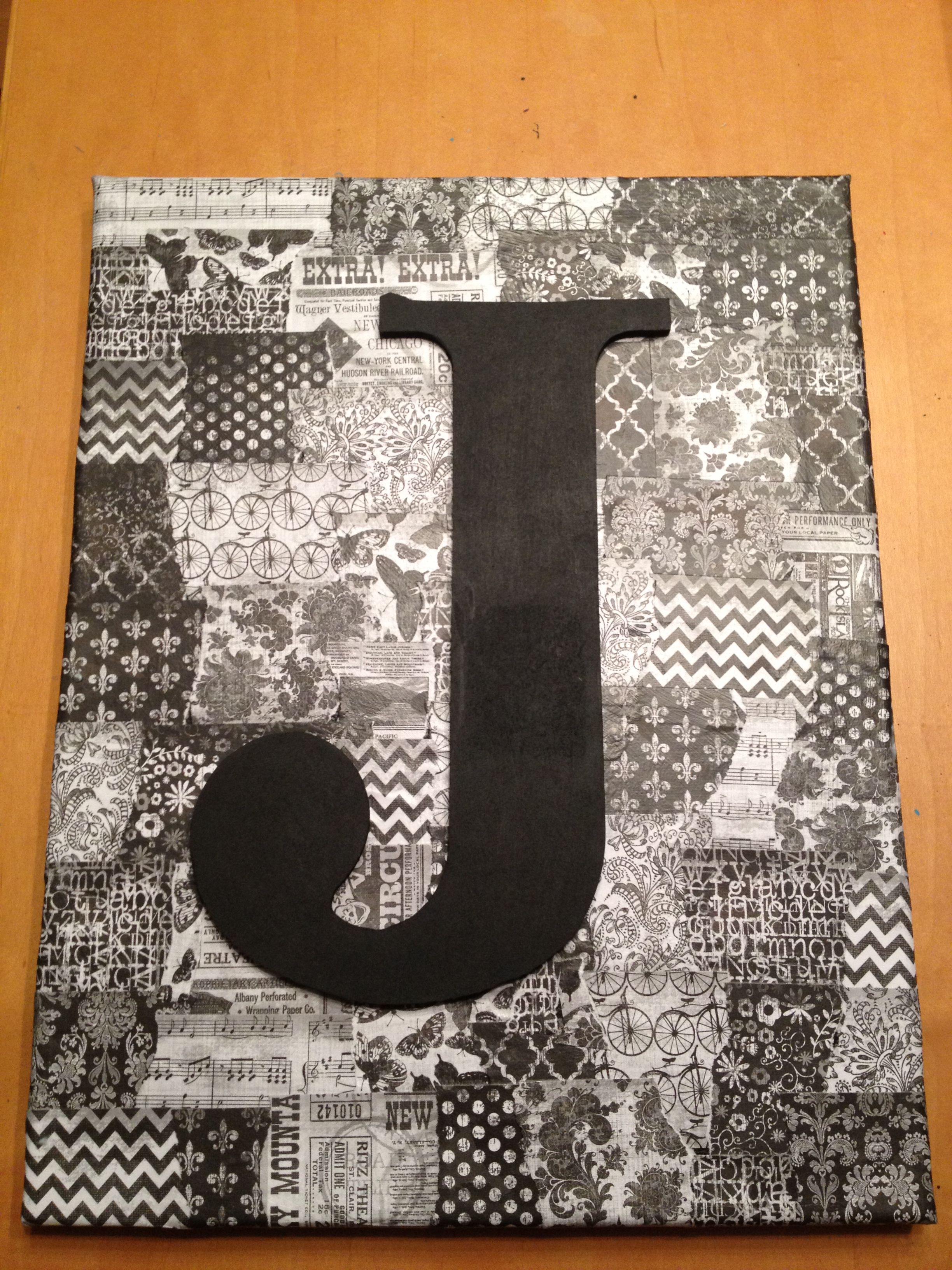 Mod podge canvas w/letter | art ideas | Pinterest | Cuadro