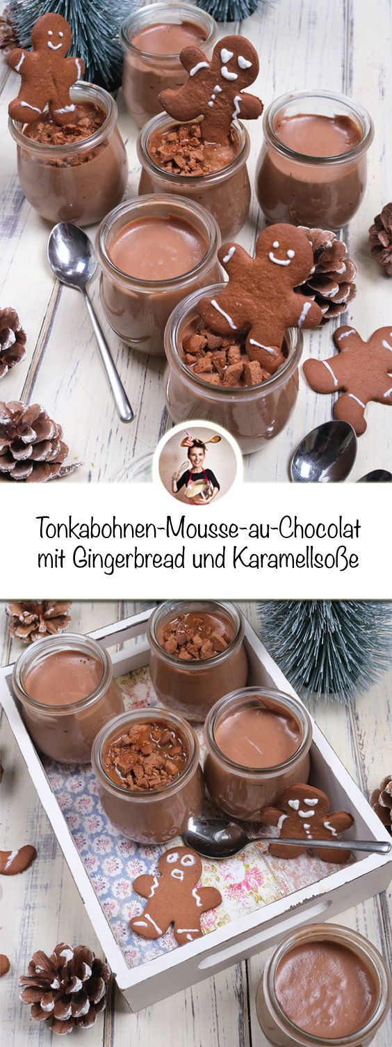 Tonkabohnen-Mousse-au-Chocolat mit Gingerbread und Karamellsoße | Einfach  #einfachernachtisch