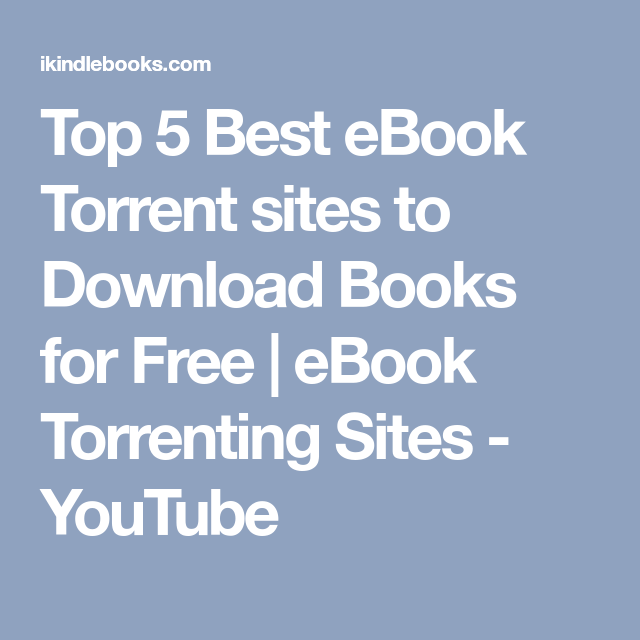 top 5 best ebook torrent sites to download books for free ebook