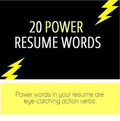 Strong Resume Words 20 Resume Power Words  Infographic  I Dont Wanna Grow Up .