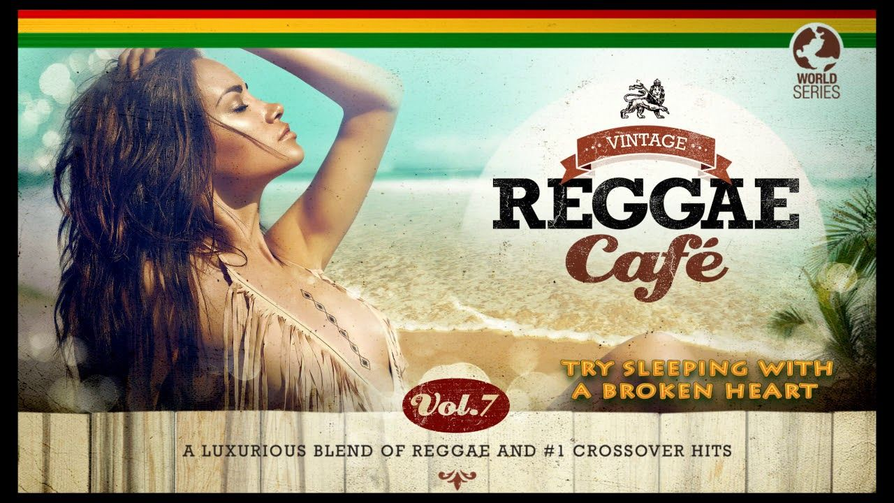 ️ Vintage Reggae Café Vol. 7 FULL ALBUM NEW 2018 🏝️🍹 Musique