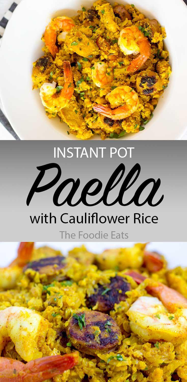 Instant Pot Paella with Cauliflower Rice #ricedcauliflower