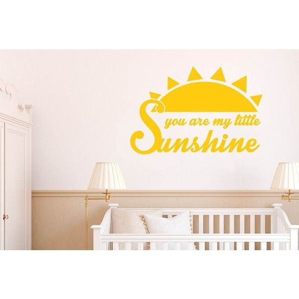 NuCasa You Are My Little Sunshine Wall Sticker ($16) ❤ liked on ...
