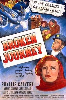 Broken Journey 1948  David Tomlinson, Derek Bond, Drama, Francis L. Sullivan, Grey Blake, Guy Rolfe, James Donald, Ken Annakin, Margot Grahame, Phyllis Calvert, Raymond Huntley, Sonia Holm