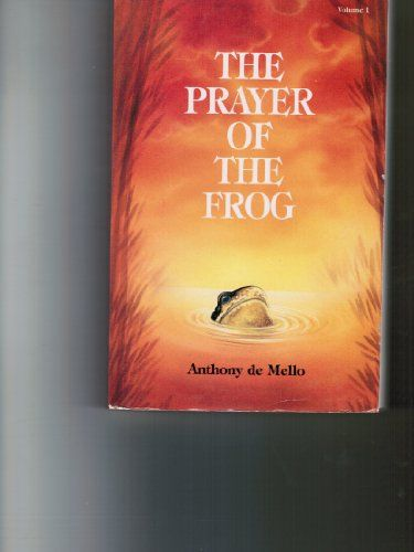 The Prayer of the Frog by Anthony De Mello http://www.amazon.com/dp/B005H75ZRO/ref=cm_sw_r_pi_dp_djffub1KBVTQ3