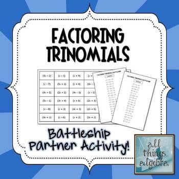 Factoring Trinomials (when a \u003e 1) Battleship Partner Activity