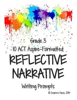 Ela Writing Grade 3 Act Aspire Reflective Narrative 15 Prompts Ela Writing Third Grade Writing Narrative Writing Prompts