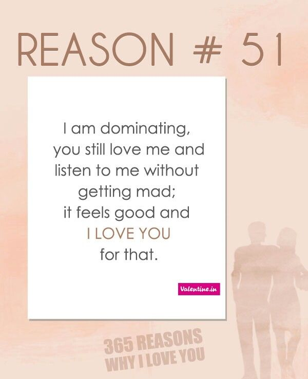 Reason 51 365 Reasons Why I Love You Love Quotes Tumblr Love
