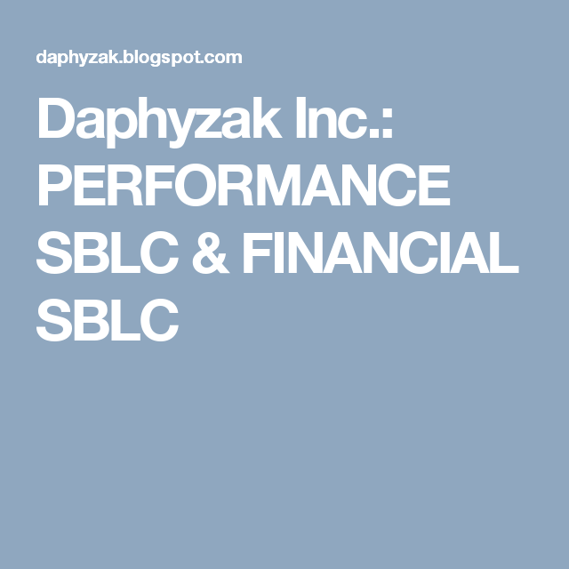 Daphyzak Inc Performance Sblc  Financial Sblc  Sblc Bg Mt