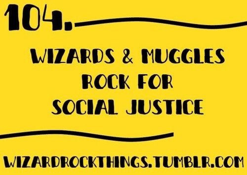 Social Justice Quotes Prepossessing Wizards And Muggles Rock For Social Justice Quote Via Www .