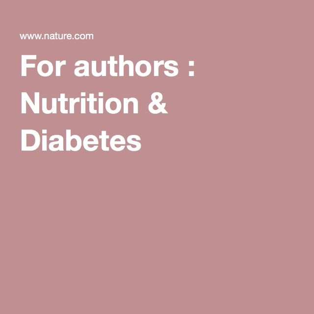 For authors : Nutrition & Diabetes