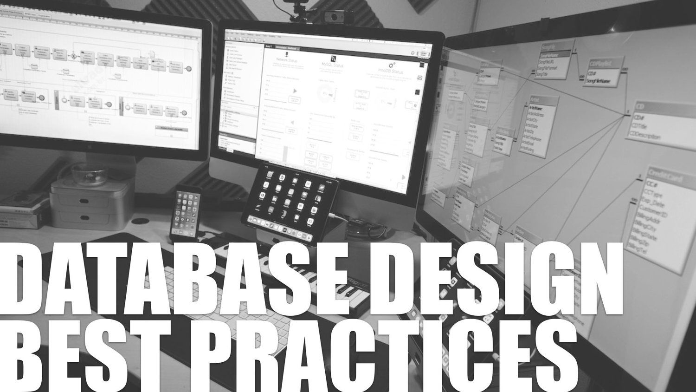 Database Design Best Practices Database Design Design Database