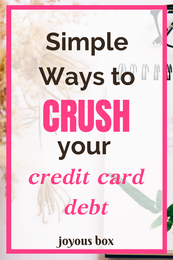 Simple Steps to Crush Your Credit Card Debt