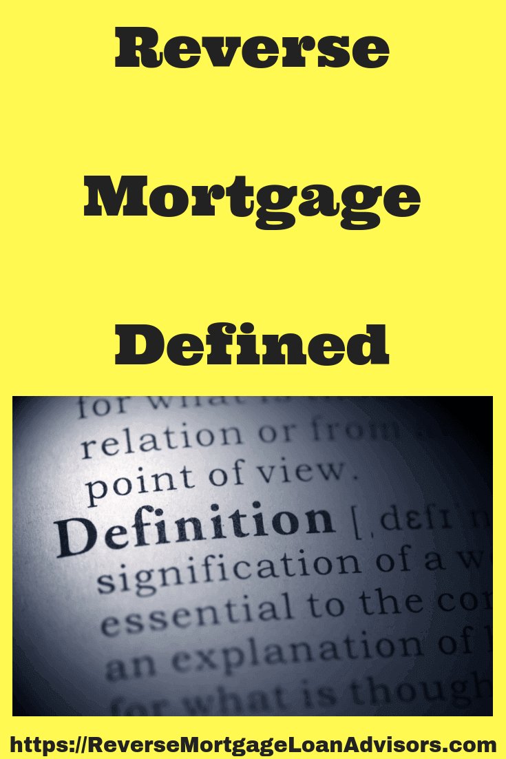reverse mortgage defined complete with hud reverse mortgage faq