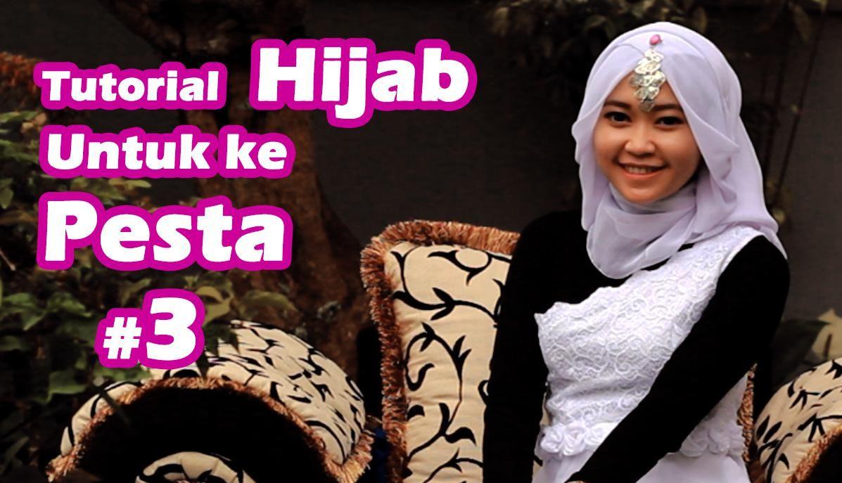 Tutorial Hijab Untuk Ke Pesta Kursus Hijab Hijab Petunjuk