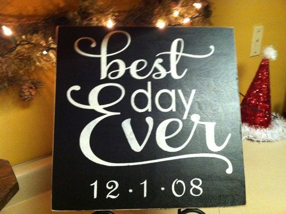 BEST DAY EVER custom handmade Wedding Sign by TheCountryNook,