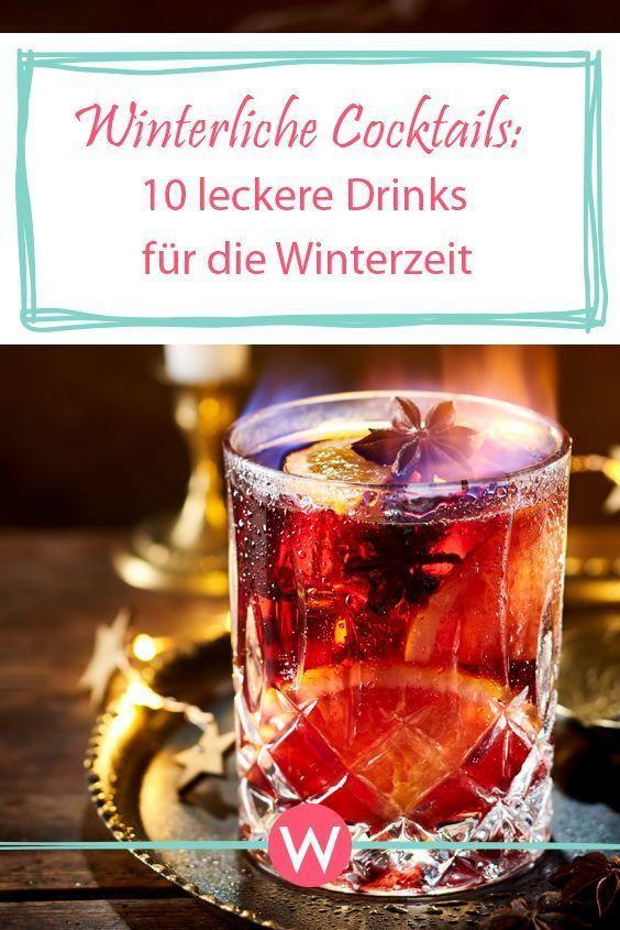 Winterliche Cocktails: 10 leckere Drinks für die Winterzeit #boissonsfraîches