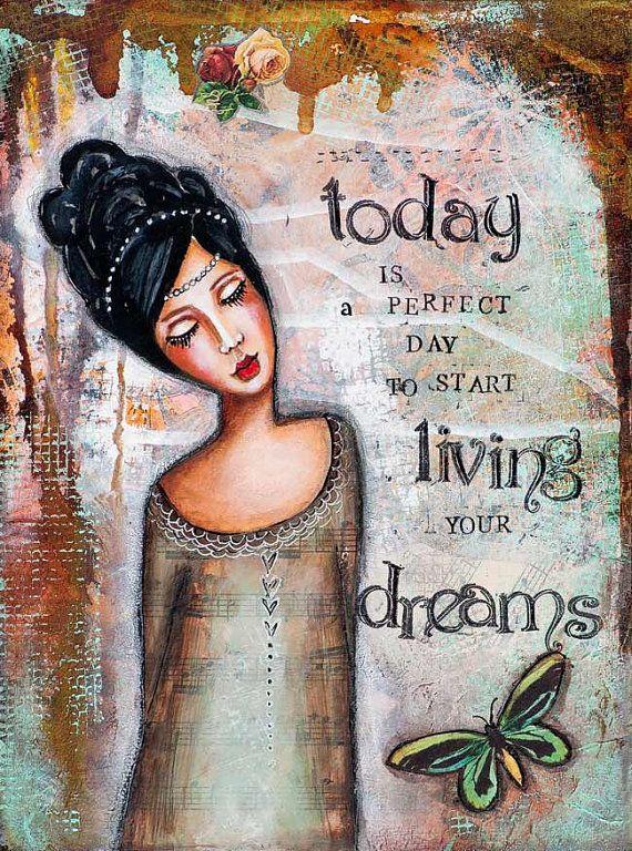 Whimsical Art - Live Your Dream - Inspirational Art - Motivational Wall Art - Mixed Media Collage Art - Women Art - Giclee Art Print - Quote