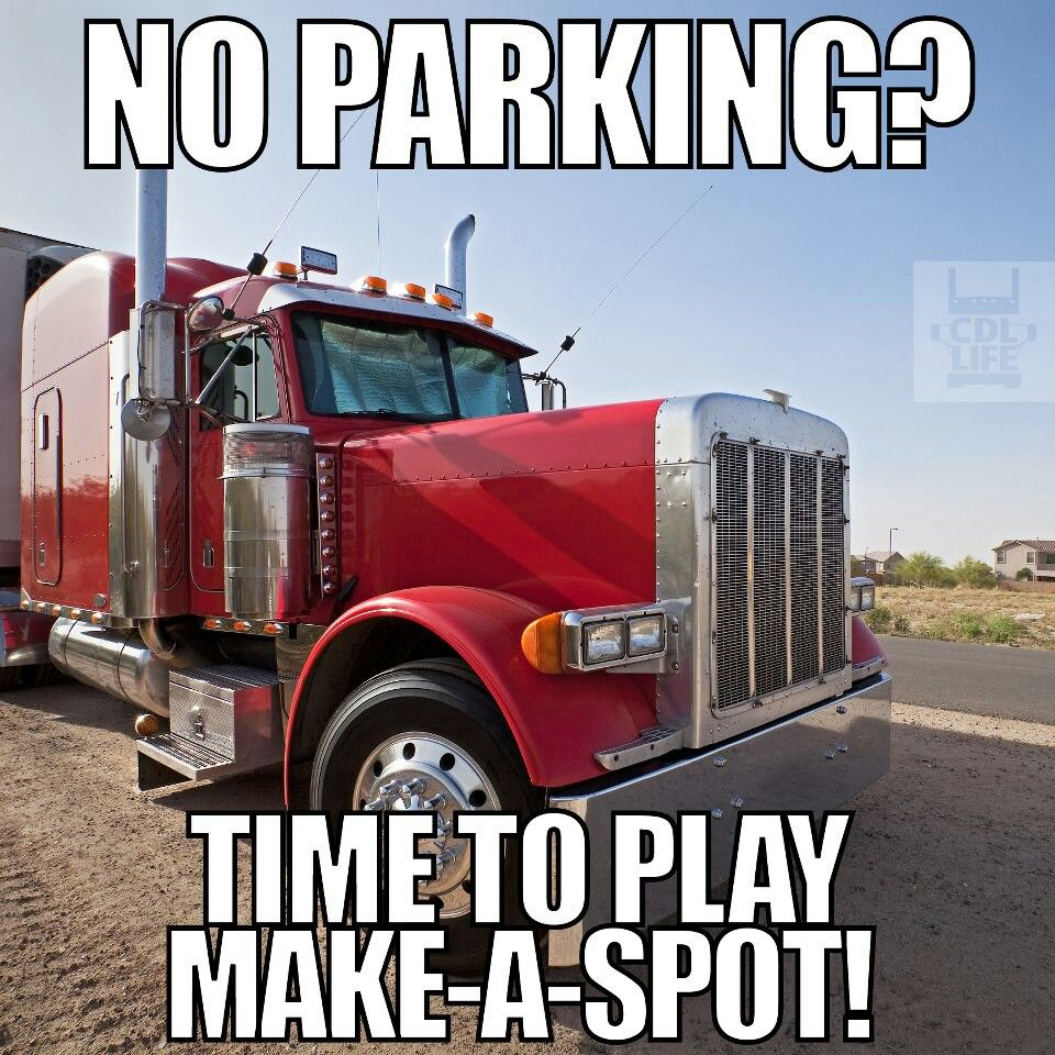 Truck Quotes No Parking Time To Play Makeaspot  Trucks  Pinterest